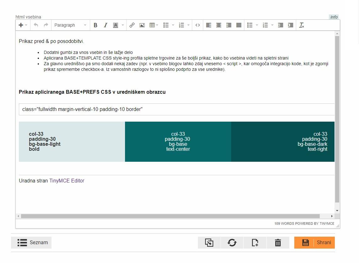 TinyMCE editor - po posodobitvi na v 4.8.5 + Dodatni Toolbar Gumbi + apliciran Base KLIK MALL Css & Template CSS trgovine na vsebino